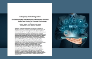 Anticipatory FinTech Regulation: On Deploying Big Data Analytics to Predict the Direction, Impact and Control of Financial Technology